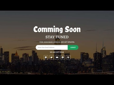 How to create a Coming Soon Page  Pure HTML, CSS