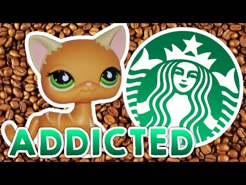 LPS: Addicted to Starbucks! (My Strange Addiction: Episode 25)