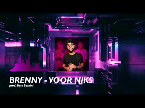 OFFICIAL | Brenny - Voor Niks (Prod. Bass Bernini)
