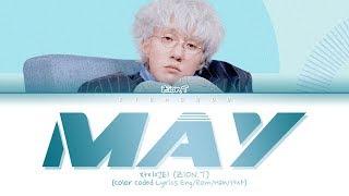 자이언티 (Zion.T) - May (5월의 밤) (Color Coded Lyrics Eng/Rom/Han/가사)