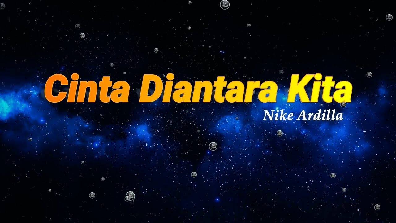 Cinta Diantara Kita - Nike Ardilla Feat Deddy Dores ...