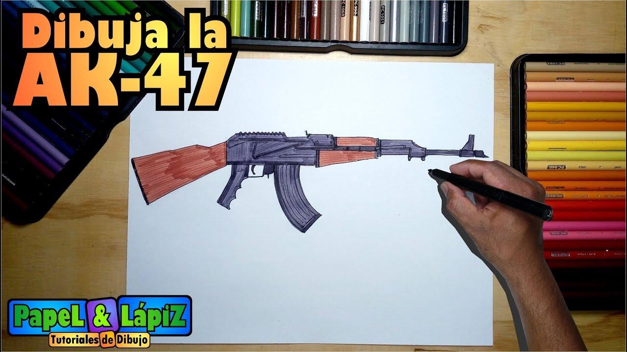 Cómo Dibujar El Arma Rusa Ak 47 Paso A Paso Youtube