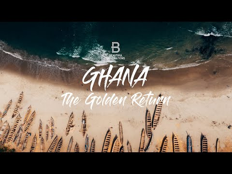 Ghana - The Golden Return