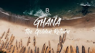 Ghana - The Golden Return