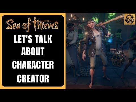 Sea of Thieves NEWS - Let's Talk About the Character Creator #SeaofThieves