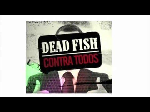 Dead Fish - Piada Liberal