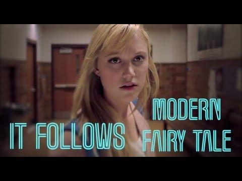 It Follows - A Modern Day Fairy-Tale