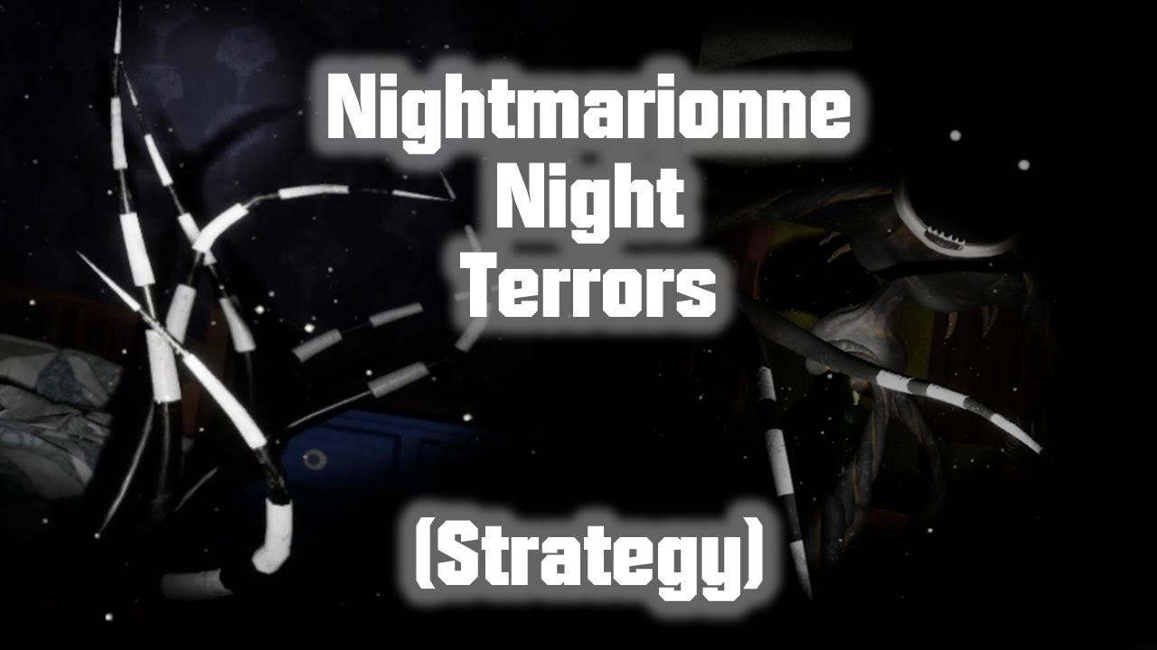 NIGHTMARIONNE Night Terrors Level Strategy - FNaF VR: Help Wanted