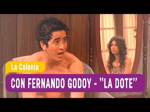 """La Colonia con Fernado Godoy """"La dote"""" / Mega"""