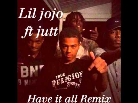 Have It All by Lil Mister Feat. JoJo, Lil Mister, & P ...