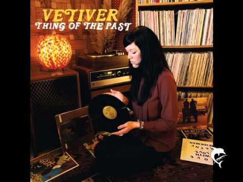 Vetiver - Roll On Babe