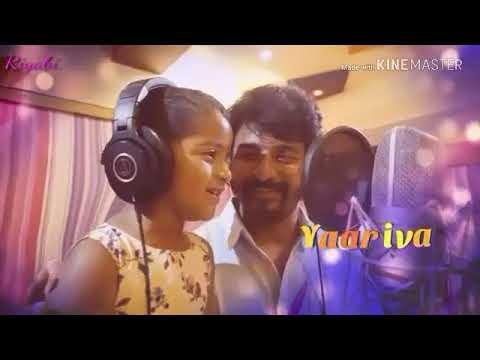❤Yaar iva  yaar iva  song  sivakarthikeyan sing with his daughter aaaradhana❤