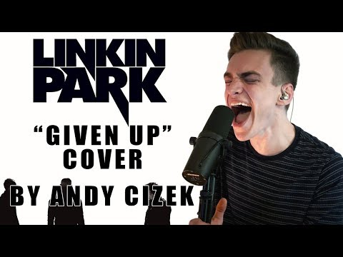 """Linkin Park """"Given Up"""" VOCAL COVER"""