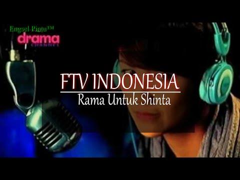 Download Video FTV INDONESIA Rama Untuk Shinta Gratis - LaguMp3.Info'