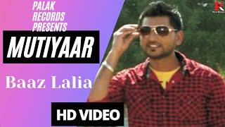 Mutiyar (Feat. Nav Sembhi) (Bazz Lalia) Mp3 Song Download