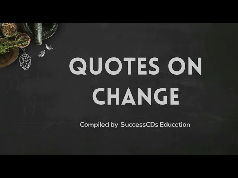 Quotes on change in life | Famous Change Quotes - YouTube