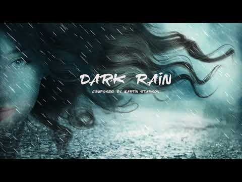 Atmospheric Magic Fantasy Music 'Dark Rain' Beautiful, Relaxing and Haunting
