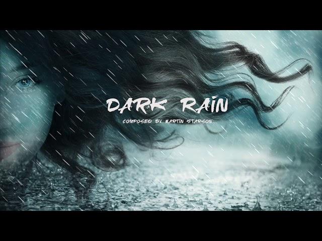 Atmospheric Magic Fantasy Music 'Dark Rain' Beautiful, Relaxing and Haunting