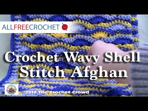 How To Crochet Wavy Shell Stitch Afghan Part 1 - YouTube