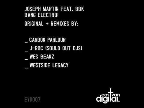 Joseph Martin feat. BBK - Bang Electro!