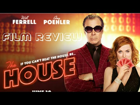 The House (2017) Comedy Film Review (Will Ferrell)