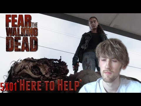 Fear the Walking Dead Season 5 Episode 1 - 'Here to Help' Reaction
