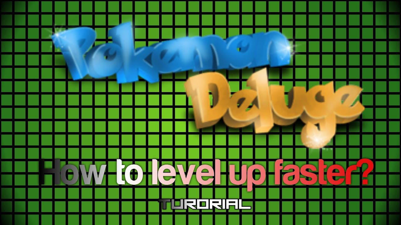 Pokemon Deluge Rpg How To Level Up Faster 2014 Youtube