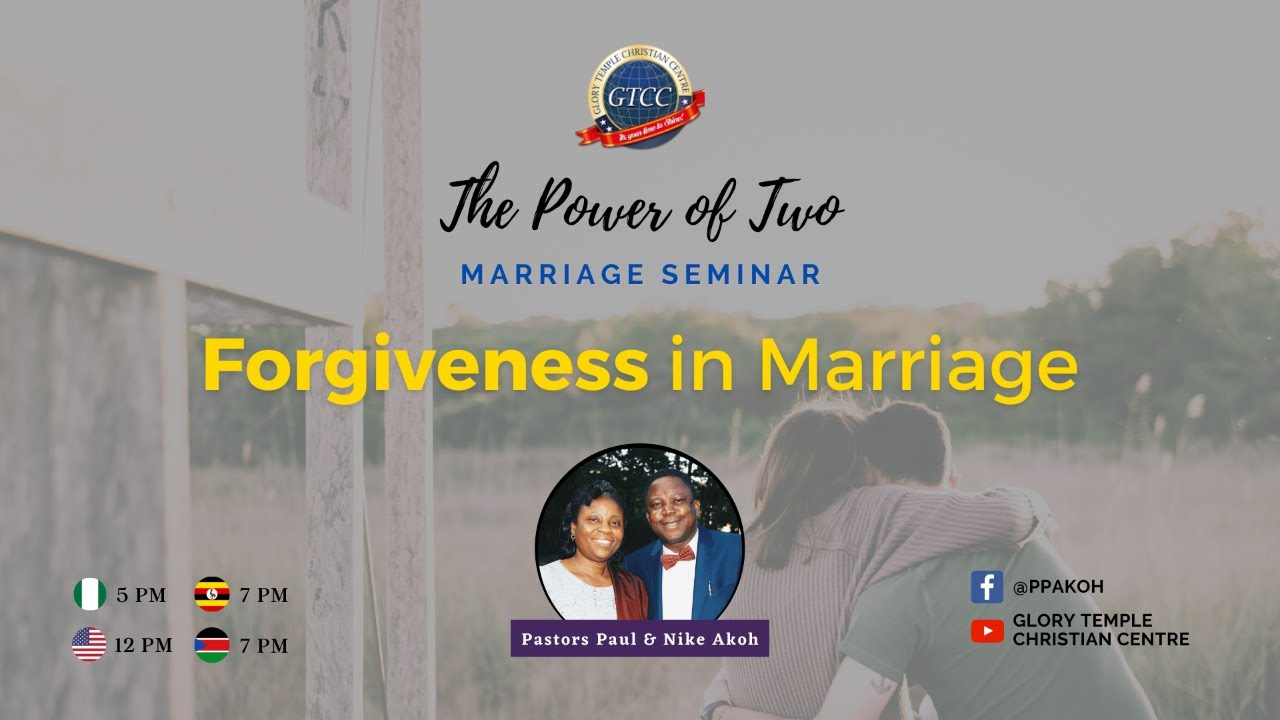 The Power of Two: Forgiveness in Marriage