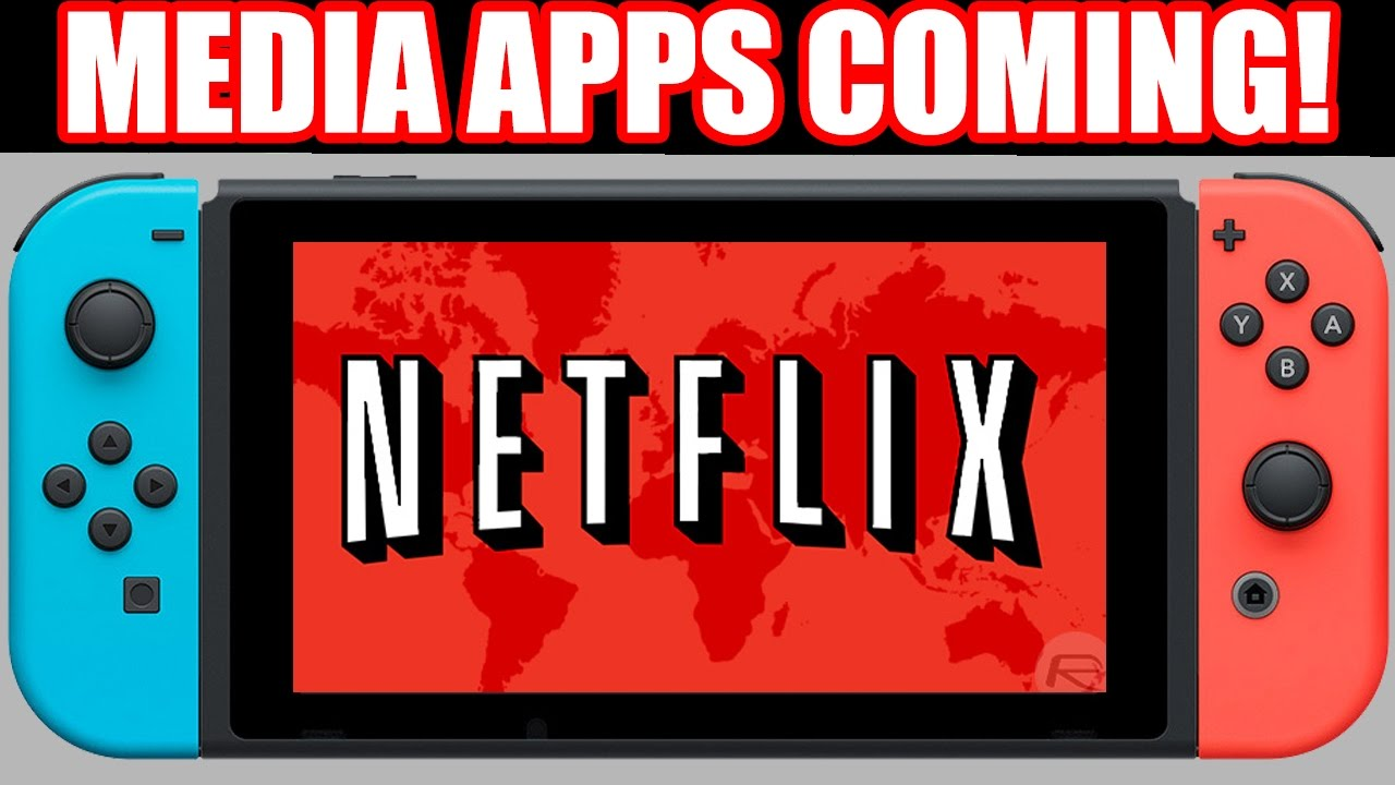 Netflix Nintendo Switch
