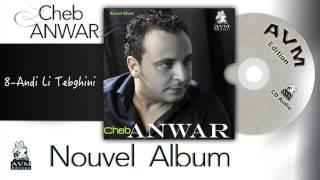 Cheb Anwar Nouvel Album 2015