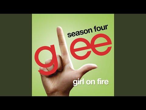 Girl On Fire (Glee Cast Version)