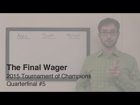 The Final Wager – Friday, November 13, 2015 (Tournament of Champions QF #5)