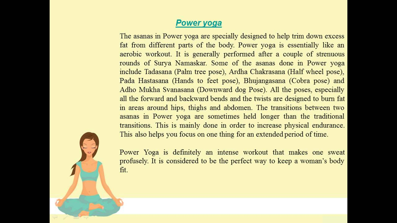 an introduction to various types of yoga They list the techniques and practices associated with various types of yoga and their relative importance in achieving liberation from the cycle of births and deaths types of yoga the yoga upanishads identify four types of yoga.