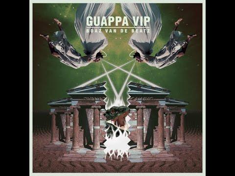 Boaz van de Beatz - Guappa VIP (feat. RiFF RAFF & Mr. Polska)