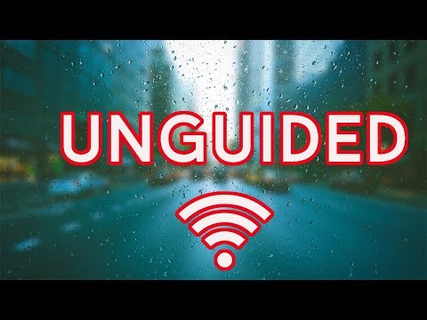 Transmission Media - Unguided