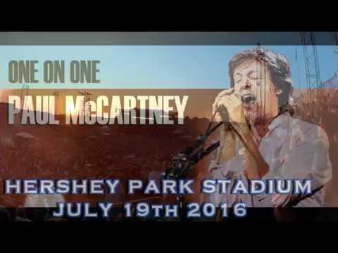 McCARTNEY 2016  Hershey Park Stadium