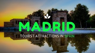 Madrid Tourist Attractions in Spain | Top 10 Tourist Places to Visit in Madrid - Tourist Junction