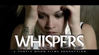 Whispers - Horror Short Film 2013