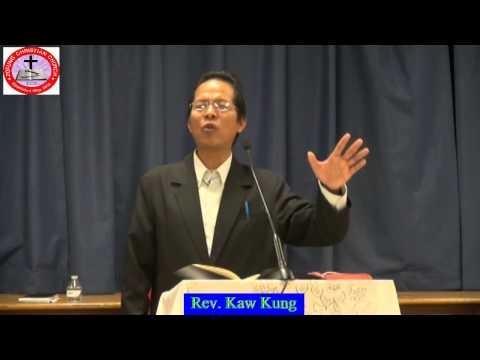 Rev. Kaw Kung Sermon May 24, 2015