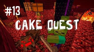 This Won't End Well - Cake Quest (ep.13)