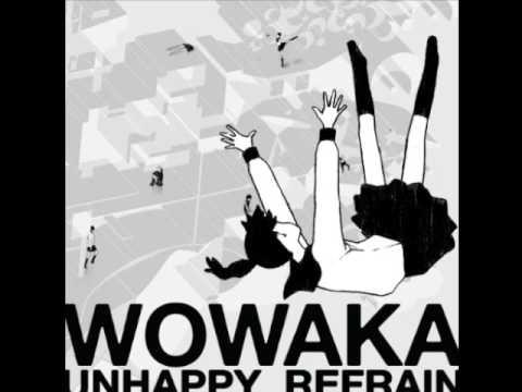 wowaka - Unhappy refrain (2011) *Full album*