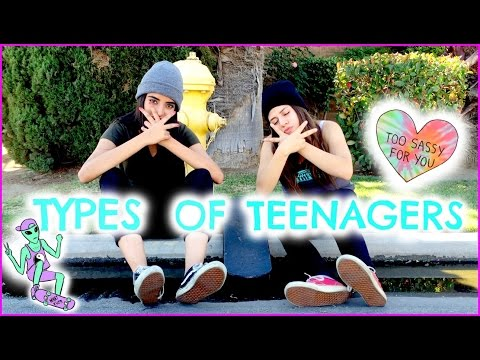 TYPES OF TEENAGERS!!