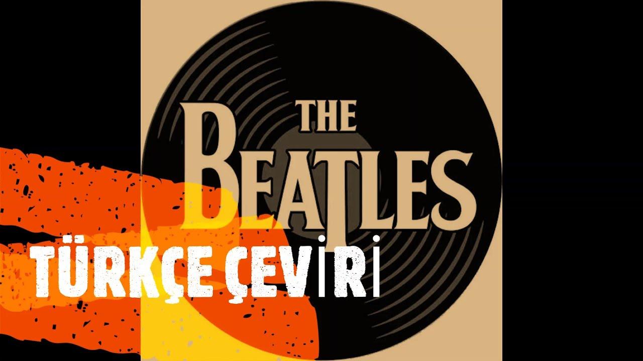 The Beatles - And I Love Her (Türkçe çeviri)