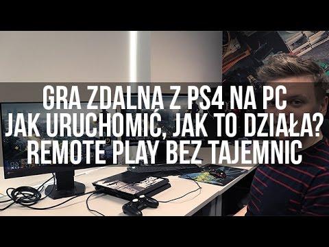 Gra zdalna z PS4 na PC - jak uruchomić, jak to działa? Remote Play bez  tajemnic
