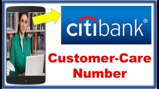 CITIBANK customer care number | citi bank customer number | customer care number of Citibank