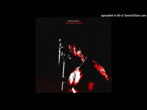 Travis Scott - Quintana ft Wale - Clean -