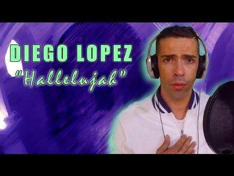 Il divo hallelujah alelujah cover by diego lopez youtube - El divo hallelujah ...
