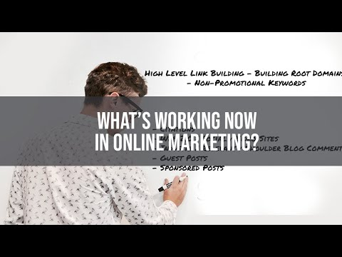 What's working now in online marketing?