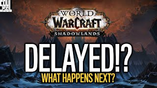 SHADOWLANDS OFFICIALLY DELAYED, Pŗe Patch Date And What This Means