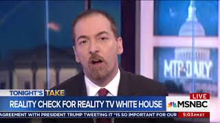 Chuck Todd -The White House Has Reached A 'Level Of Crazy' We've Never Seen